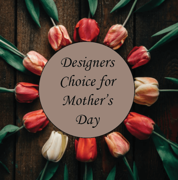 Picture of Designers Choice for Mothers Day